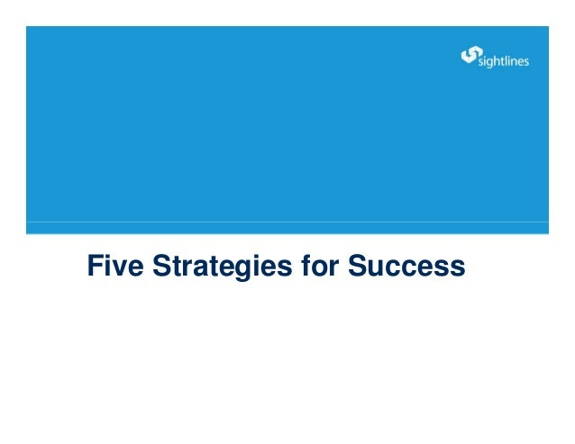Five Strategies for Success