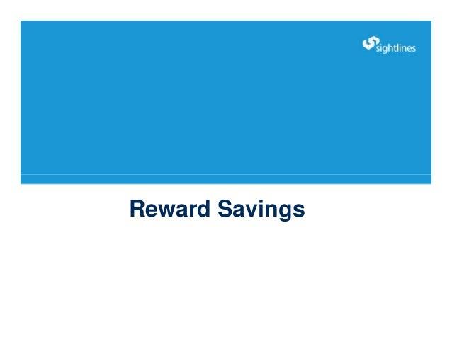 Reward Savings