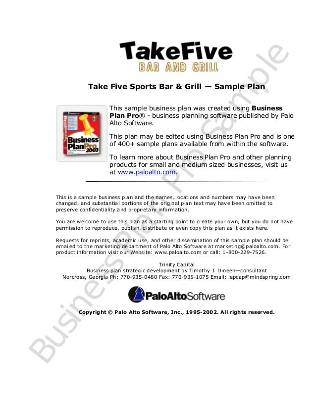 BusinessPlan Pro Sam ple Take Five Sports Bar & Grill — Sample Plan This sample business plan was created using Business P...