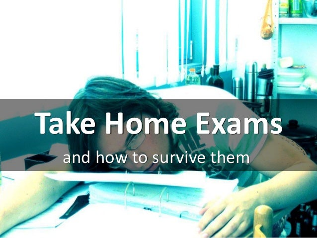 Take Home Exams and how to survive them cc: the contented - https://www.flickr.com/photos/10696535@N06