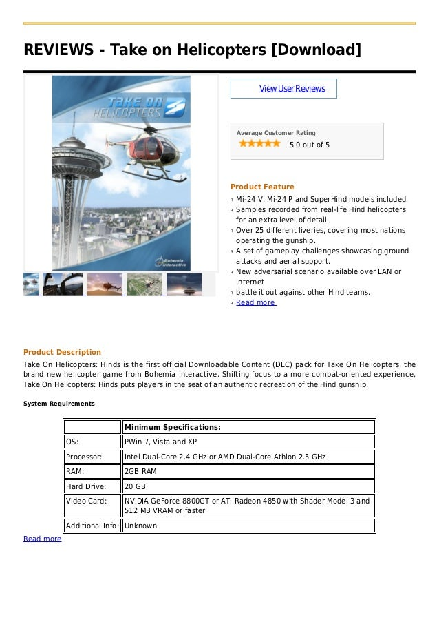 REVIEWS - Take on Helicopters [Download]ViewUserReviewsAverage Customer Rating5.0 out of 5Product FeatureMi-24 V, Mi-24 P ...