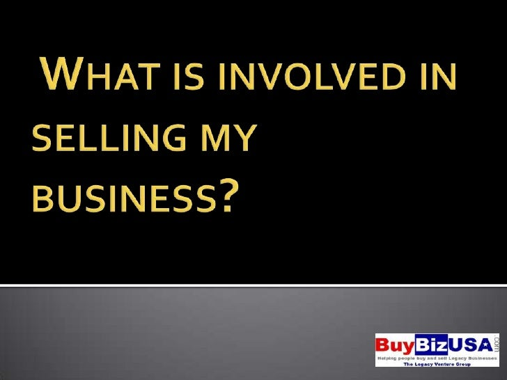 What is involved in selling my business?<br />