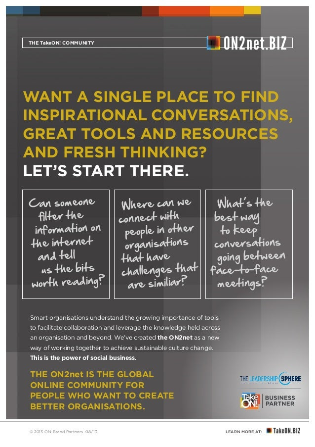 LEARN MORE AT:© 2013 ON-Brand Partners 08/13 Smart organisations understand the growing importance of tools to facilitate ...