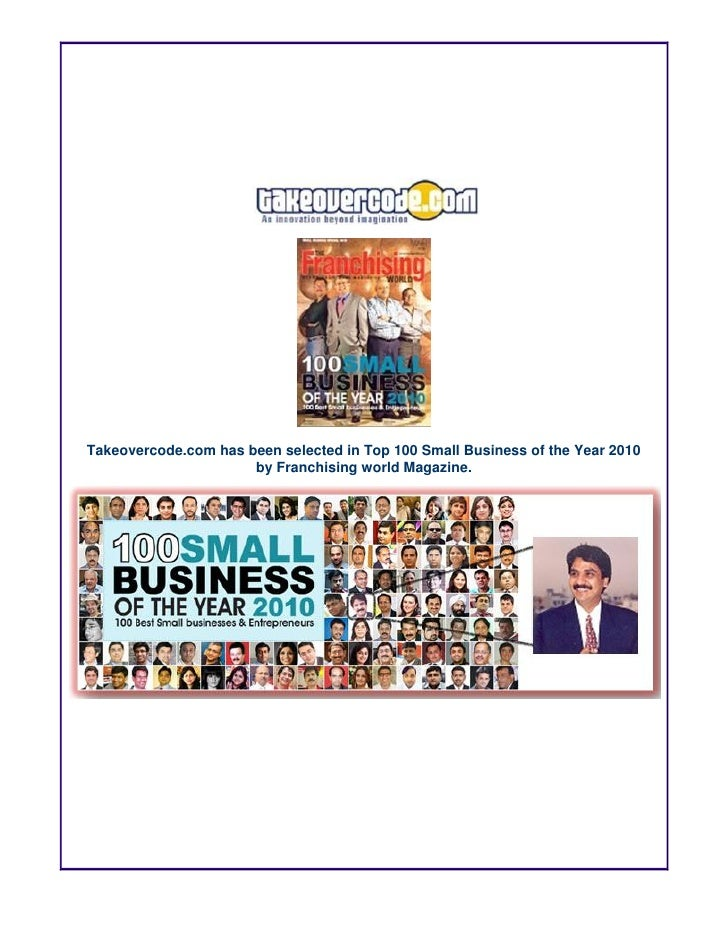 Takeovercode.com has been selected in Top 100 Small Business of the Year 2010                       by Franchising world M...