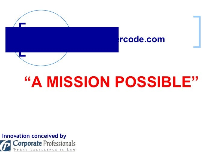 ": www.takeovercode.com   Innovation conceived by "" A MISSION POSSIBLE"""
