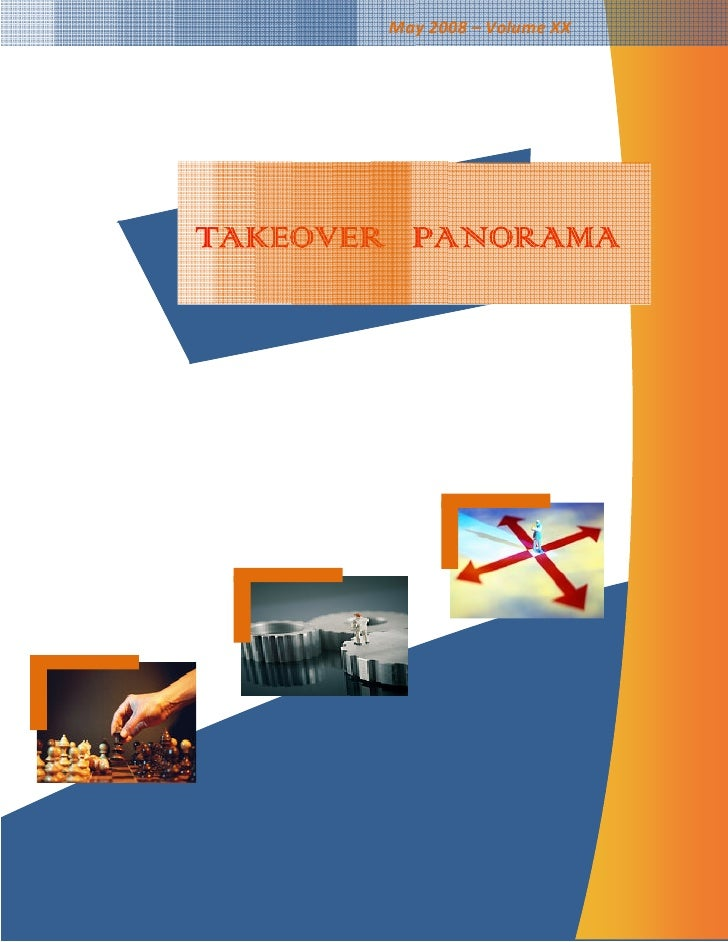 May 2008 – Volume XX     TAKEOVER PANORAMA
