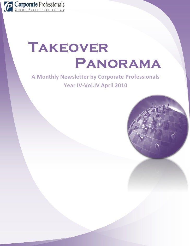 Takeover      Panorama A Monthly Newsletter by Corporate Professionals            Year IV-Vol.IV April 2010