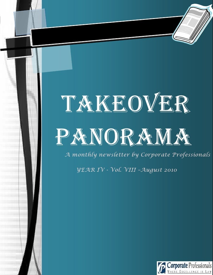 TAKEOVER PANORAMA A monthly newsletter by Corporate Professionals     YEAR IV - Vol. VIII –August 2010                    ...