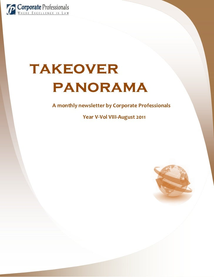 takeover  panorama A monthly newsletter by Corporate Professionals             Year V-Vol VIII-August 2011