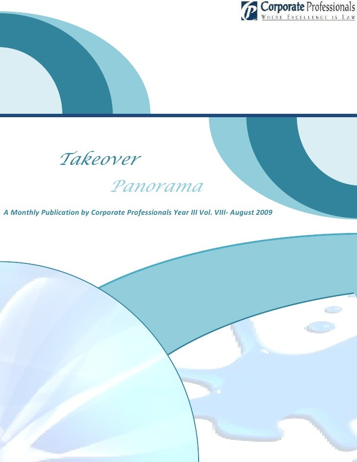 Takeover                                Panorama A Monthly Publication by Corporate Professionals Year III Vol. VIII- Augu...