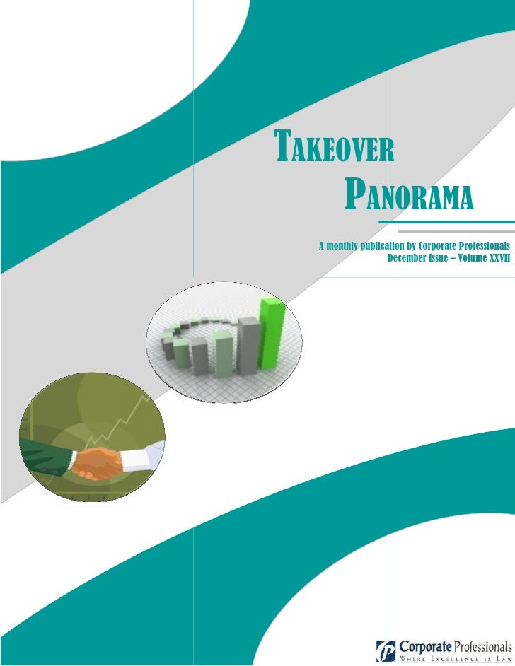 TAKEOVER      PANORAMA   A monthly publication by Corporate Professionals                    December Issue – Volume XXVII