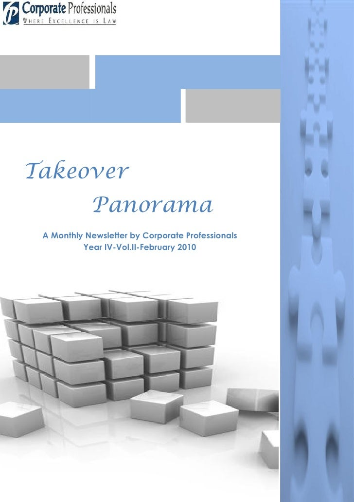 Takeover             Panorama  A Monthly Newsletter by Corporate Professionals           Year IV-Vol.II-February 2010