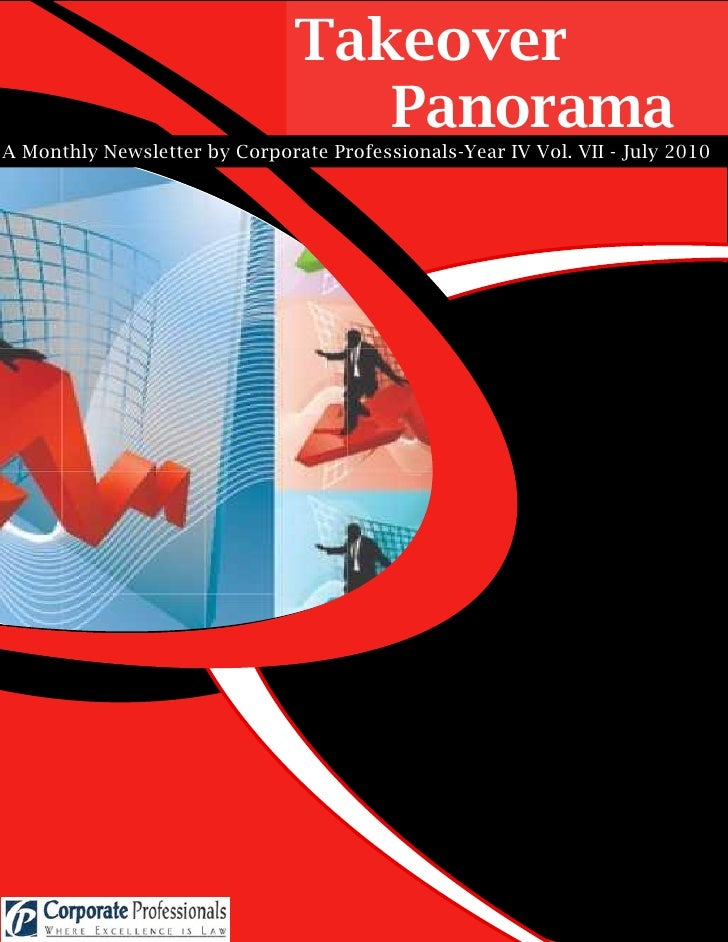 Takeover                                   Panorama A Monthly Newsletter by Corporate Professionals-Year IV Vol. VII - Jul...