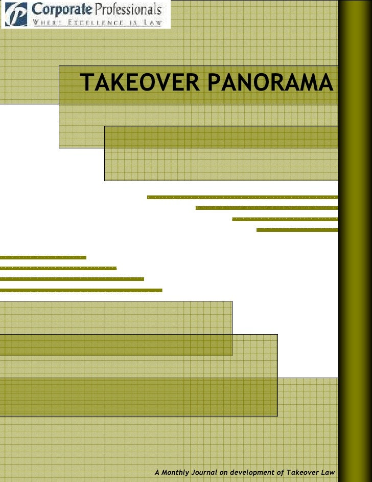 TAKEOVER PANORAMA          A Monthly Journal on development of Takeover Law