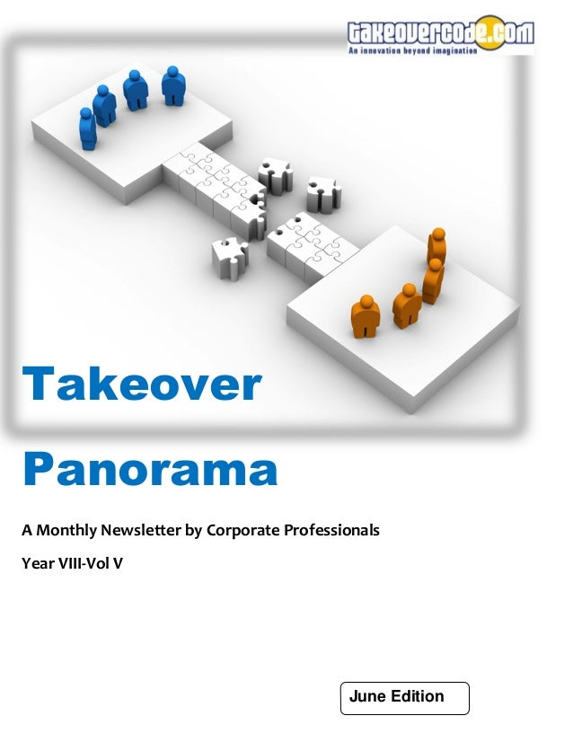 Takeover Panorama A Monthly Newsletter by Corporate Professionals Year VIII-Vol V June Edition