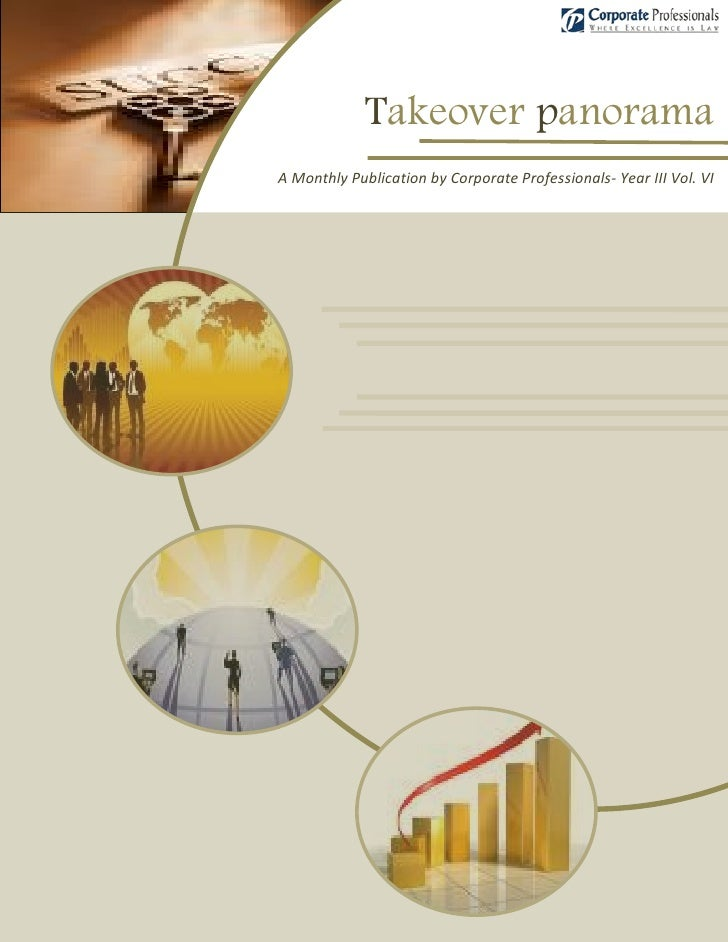 Takeover panorama A Monthly Publication by Corporate Professionals- Year III Vol. VI