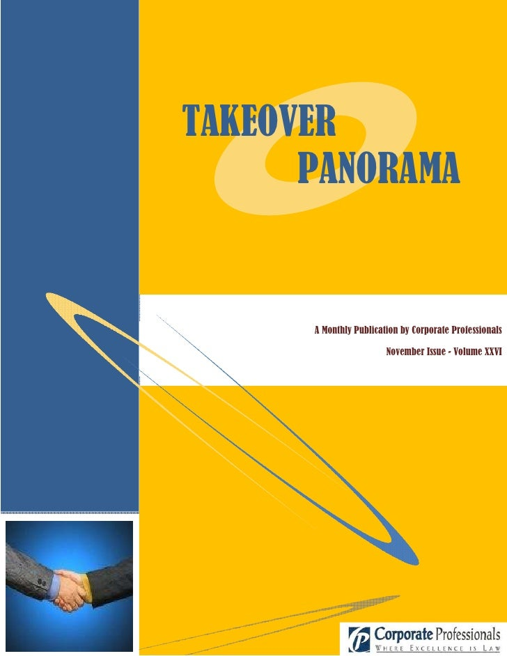 TAKEOVER       PANORAMA         A Monthly Publication by Corporate Professionals                          November Issue -...