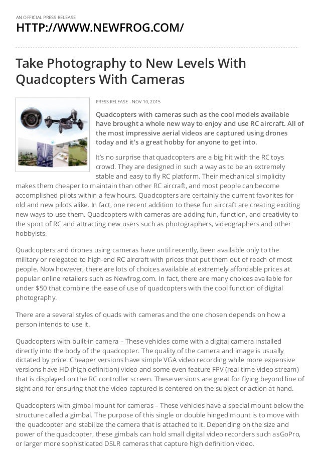 HTTP://WWW.NEWFROG.COM/ AN OFFICIAL PRESS RELEASE Take Photography to New Levels With Quadcopters With Cameras PRESS RELEA...