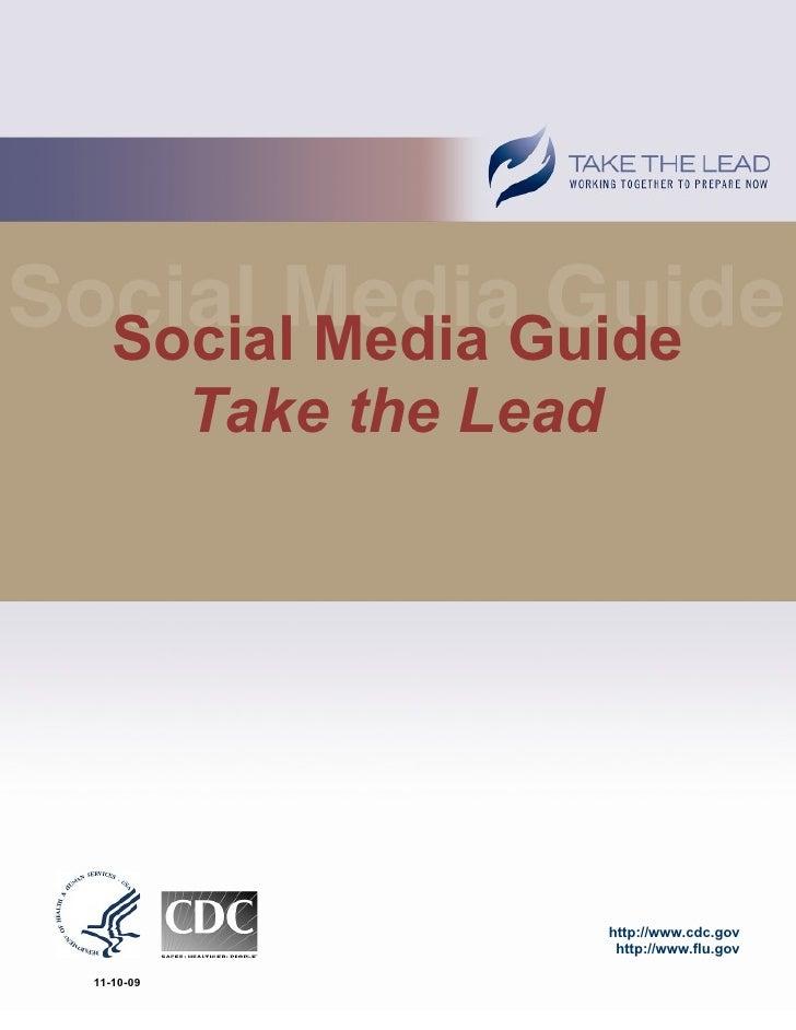 Social Media Guide      Take the Lead                       http://www.cdc.gov                    http://www.flu.gov  11-1...