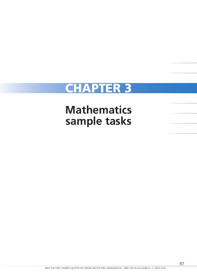 97 TAKE THE TEST: SAMPLE QUESTIONS FROM OECD'S PISA ASSESSMENTS - ISBN 978-92-64-05080-8 - © OECD 2009 CHAPTER 3 Mathemati...