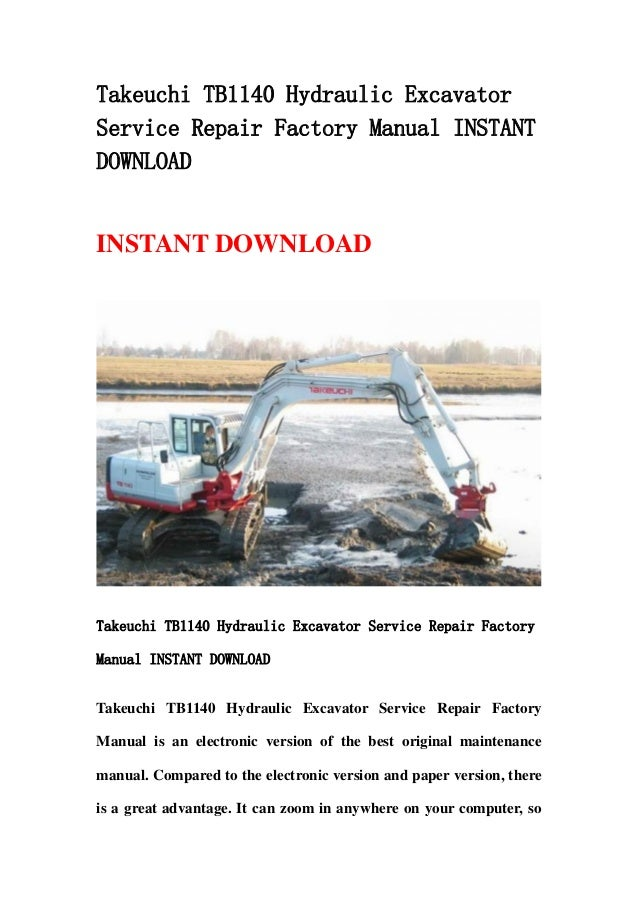 Takeuchi Tb1140 Hydraulic Excavator Service Repair Factory border=