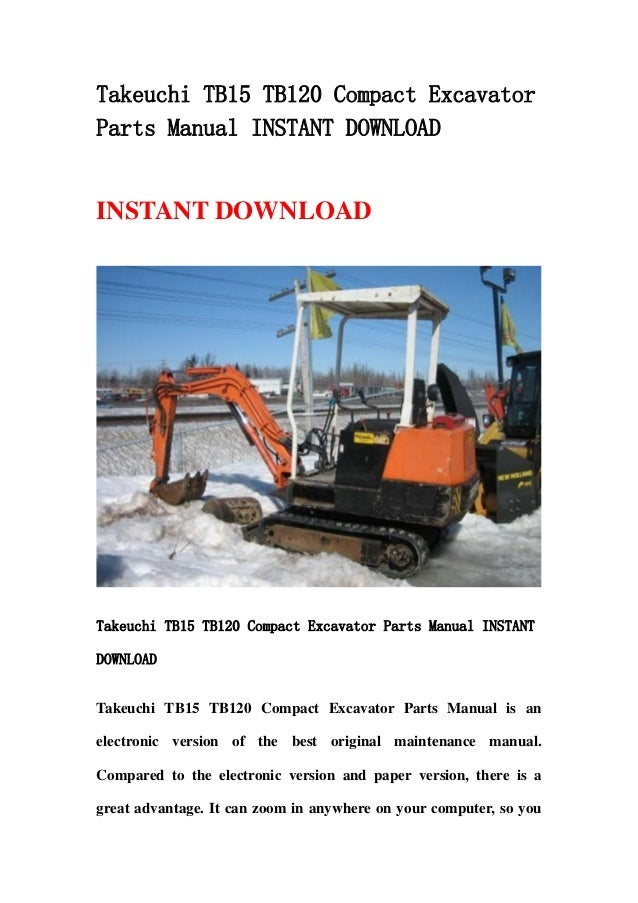 takeuchi tb15 tb120 compact excavator parts manual instant. Black Bedroom Furniture Sets. Home Design Ideas