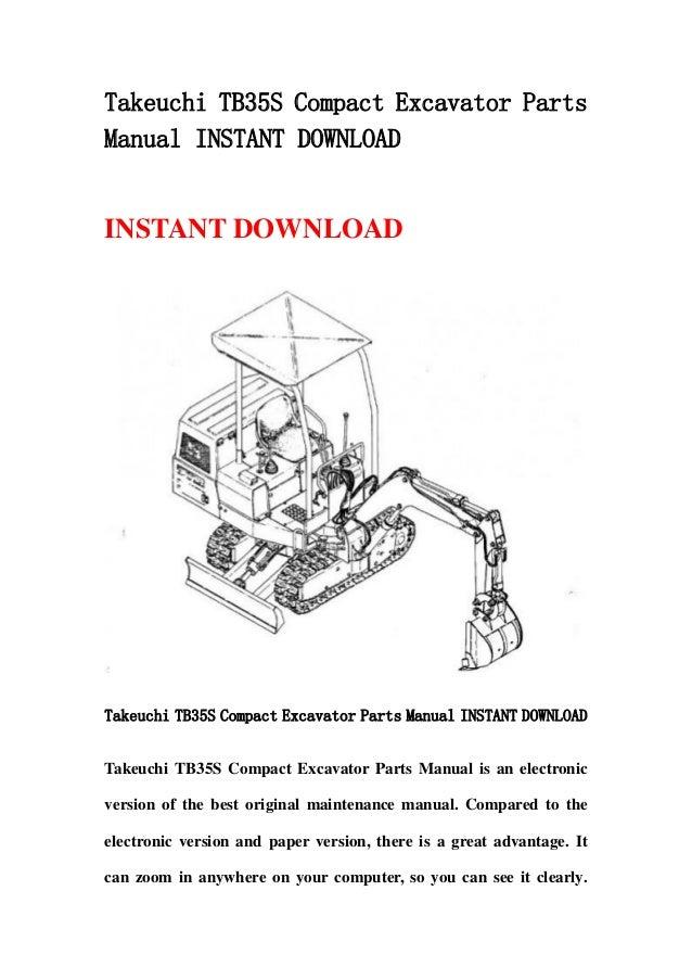 Takeuchi TB35S Compact Excavator PartsManual INSTANT DOWNLOADINSTANT DOWNLOADTakeuchi TB35S Compact Excavator Parts Manual...