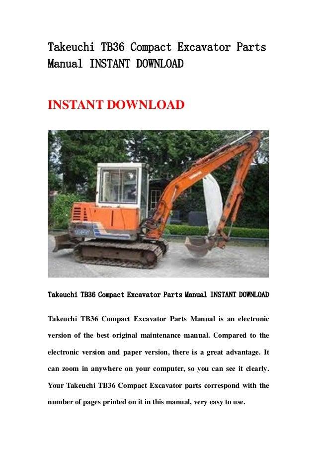 takeuchi tb36 compact excavator parts manual instant download. Black Bedroom Furniture Sets. Home Design Ideas