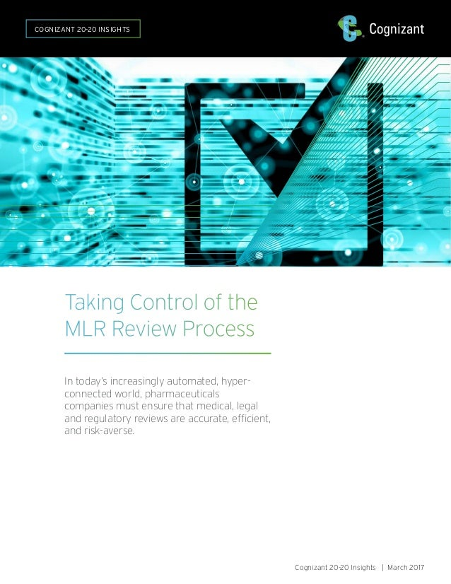 Taking Control of the MLR Review Process Cognizant
