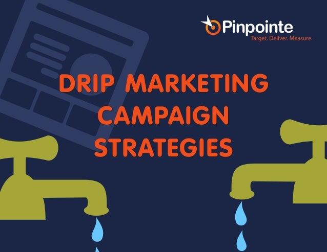 DRIP MARKETING CAMPAIGN STRATEGIES