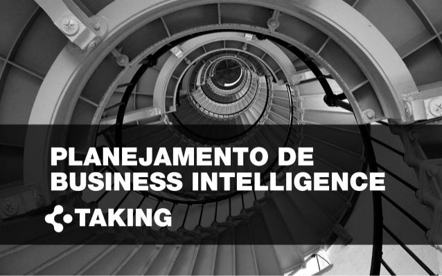PLANEJAMENTO DE BUSINESS INTELLIGENCE