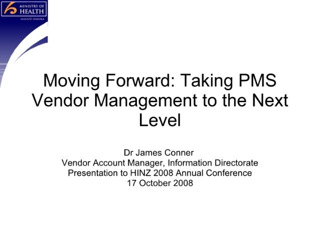 Moving Forward - Taking PMS Vendor Management to the Next Level