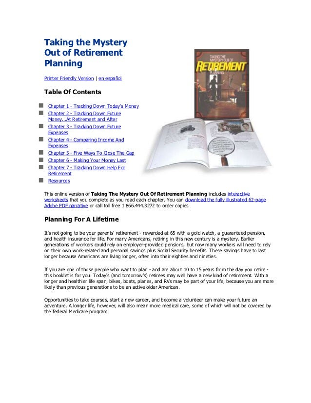 Taking the MysteryOut of RetirementPlanningPrinter Friendly Version | en españolTable Of Contents Chapter 1 - Tracking Dow...