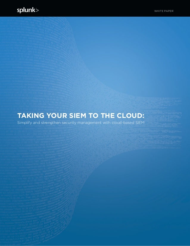 Taking your siem to the cloud