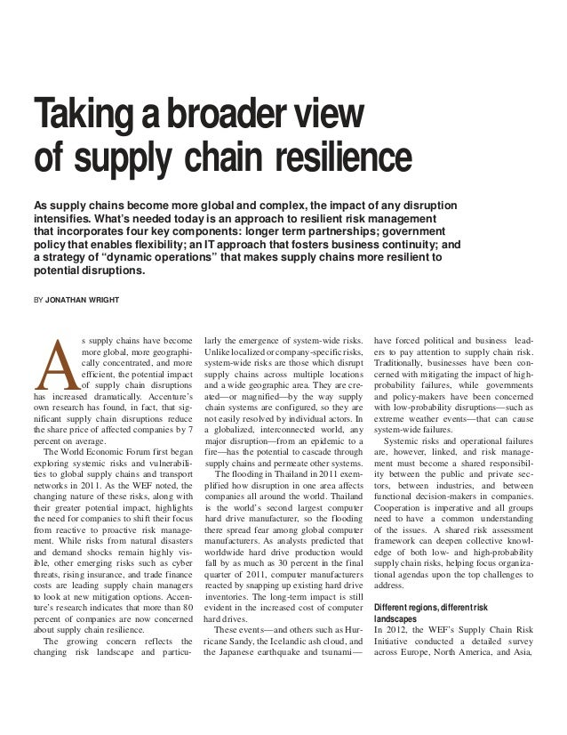 Taking a broader view of supply chain resilience As supply chains become more global and complex, the impact of any disrup...