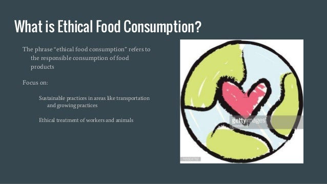 ethical consumption Why buying ethically can help in the struggle for a better world we distinguish between different ethical categories fairtrade, organic and best buy label.