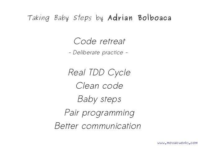 Taking Baby Steps @AgileWorks Cluj 04 12 2014 Slide 2
