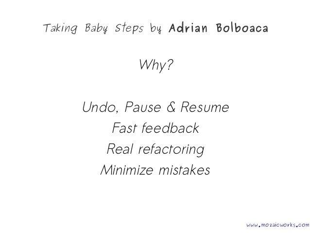 Taking Baby Steps @AgileWorks Cluj 04 12 2014 Slide 3