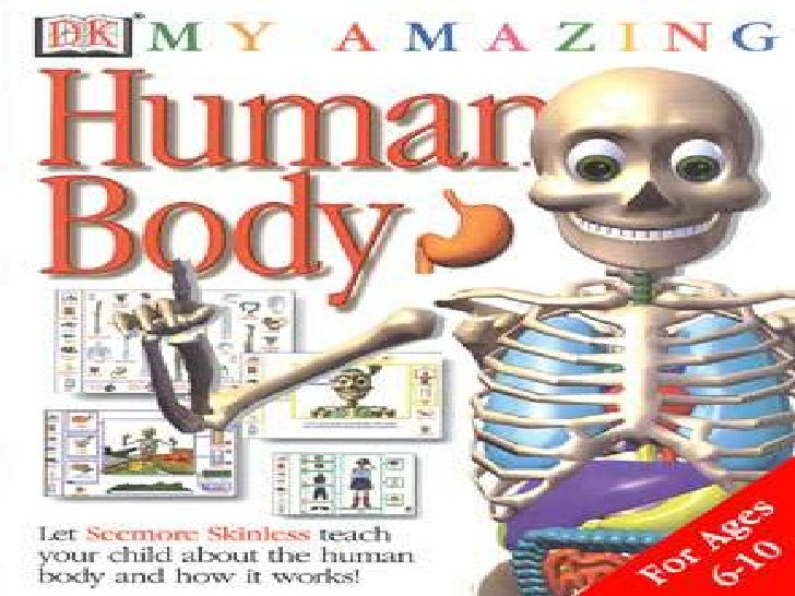 My Amazing Human Body