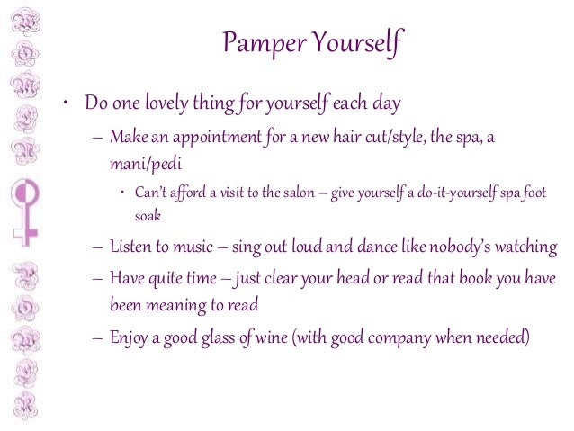 Taking care of yourself as a busy woman 9 pamper yourself do solutioingenieria Gallery