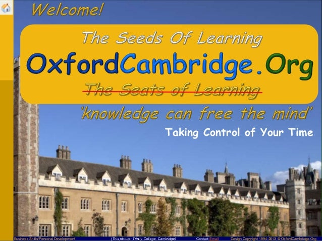Contact Email Design Copyright 1994-2013 © OxfordCambridge.OrgBusiness Skills/Personal Development (This picture: Trinity ...