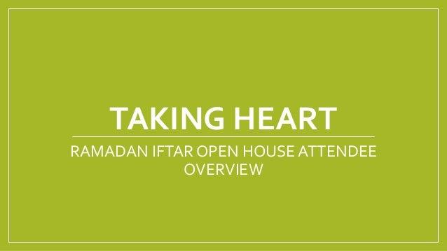 TAKING HEART RAMADAN IFTAR OPEN HOUSE ATTENDEE OVERVIEW