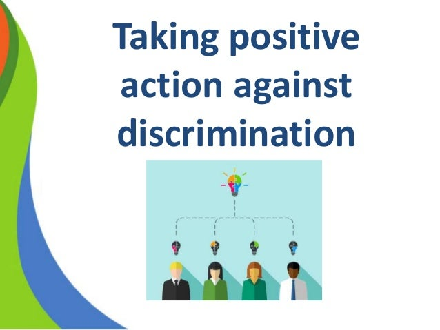 affirmative action or positive discrimination De facto is in fact so usually society or customary practices bring about this  discrimination affirmative action is used for positive discrimination for example  in.
