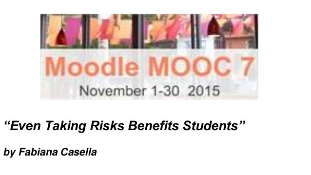 """Even Taking Risks Benefits Students"" by Fabiana Casella"