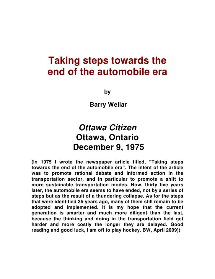 Taking steps towards the       end of the automobile era                                by                           Barry...