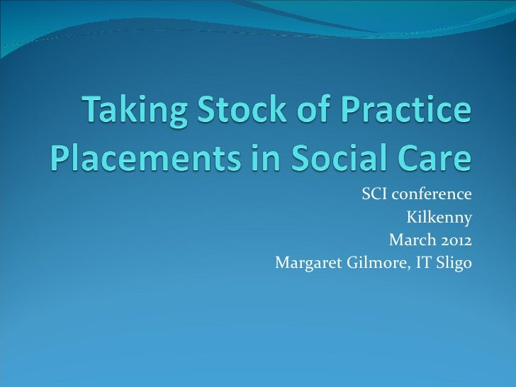SCI conference                 Kilkenny              March 2012Margaret Gilmore, IT Sligo