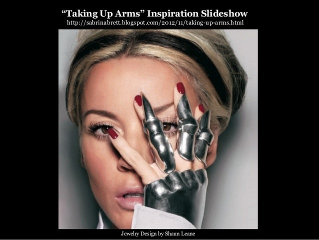 """""""Taking Up Arms"""" Inspiration Slideshow http://sabrinabrett.blogspot.com/2012/11/taking-up-arms.html                   Jewe..."""