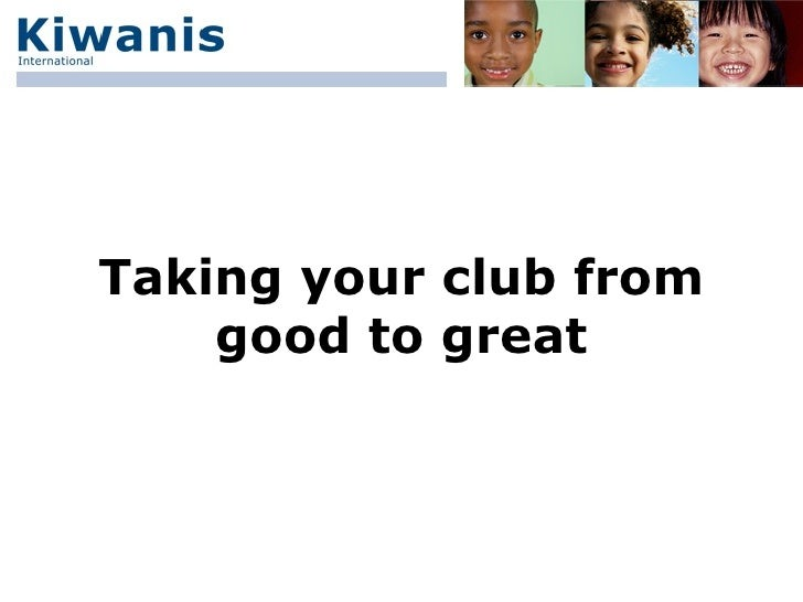 Taking your club from good to great