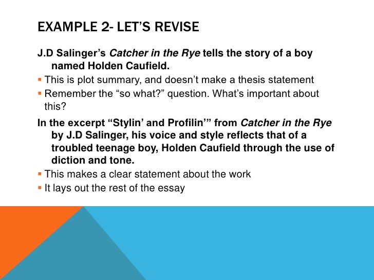 thesis statement for catcher in the rye acirc do schools kill descriptive essay describing someone