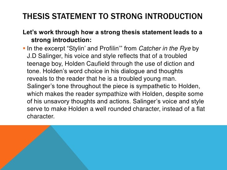 introduction with thesis statement essay It is not the only format for writing an essay, of course, but it is a useful model for   the introductory paragraph should also include the thesis statement, a kind of .